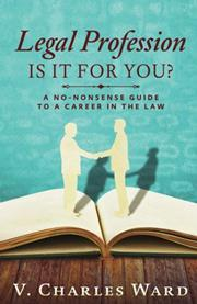 Legal Profession: is it for you?