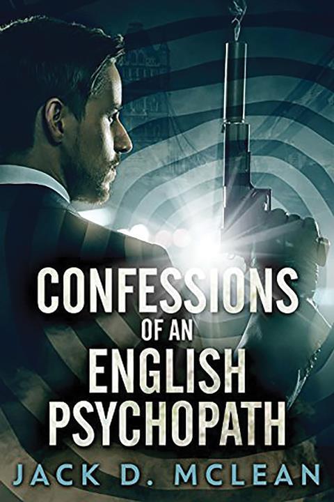 Confessions psychopath